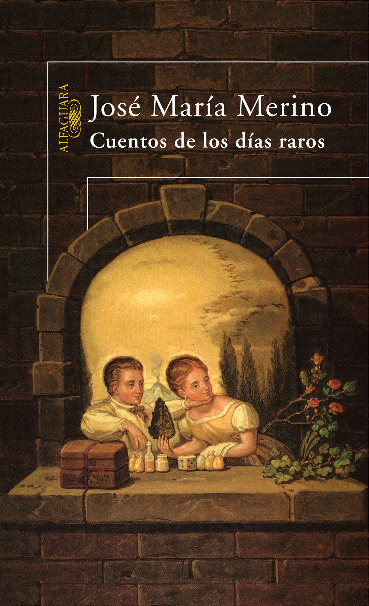 Portada del libro Cuentos de los días raros, de José María Merino