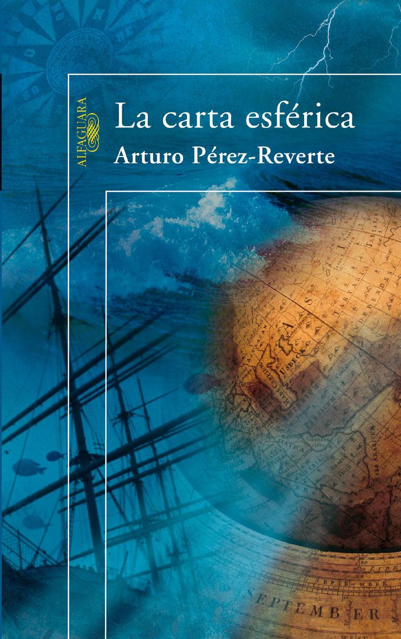Portada de la novela La carta esférica, de Arturo Pérez-Reverte