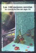 Una guía de lectura imprescindible: Las cien mejores novelas de ciencia ficción del siglo XX
