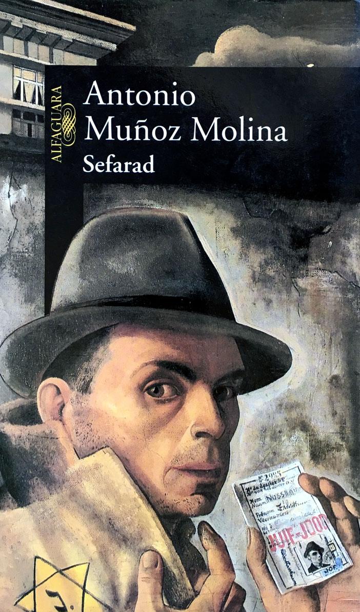 Sefarad. Una novela de novelas, de Antonio Muñoz Molina