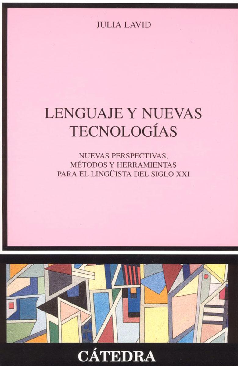 Portada del libro Lenguaje y nuevas tecnologías, de Julia Lavid