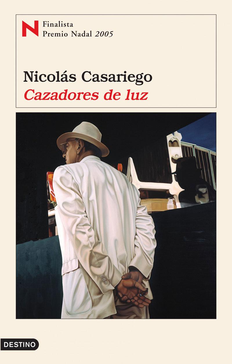Portada de la novela Cazadores de luz, de Nicolás Casariego