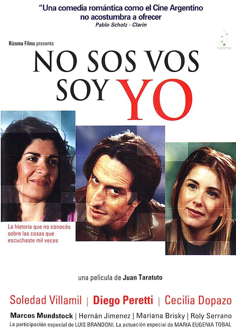 Cartel de la película No sos vos, soy yo, de Juan Taratuto