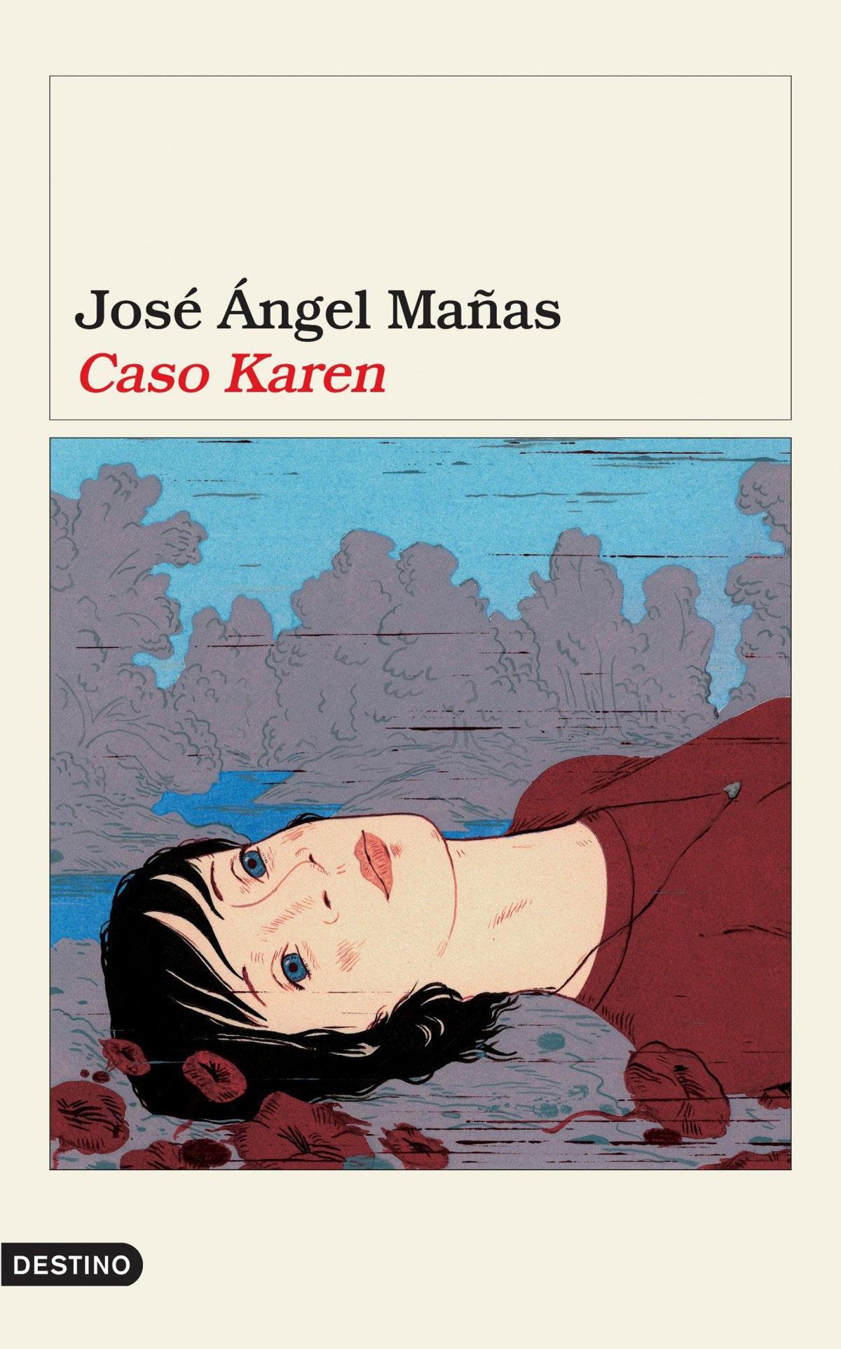 Portada de la novela Caso Karen, de José Ángel Mañas