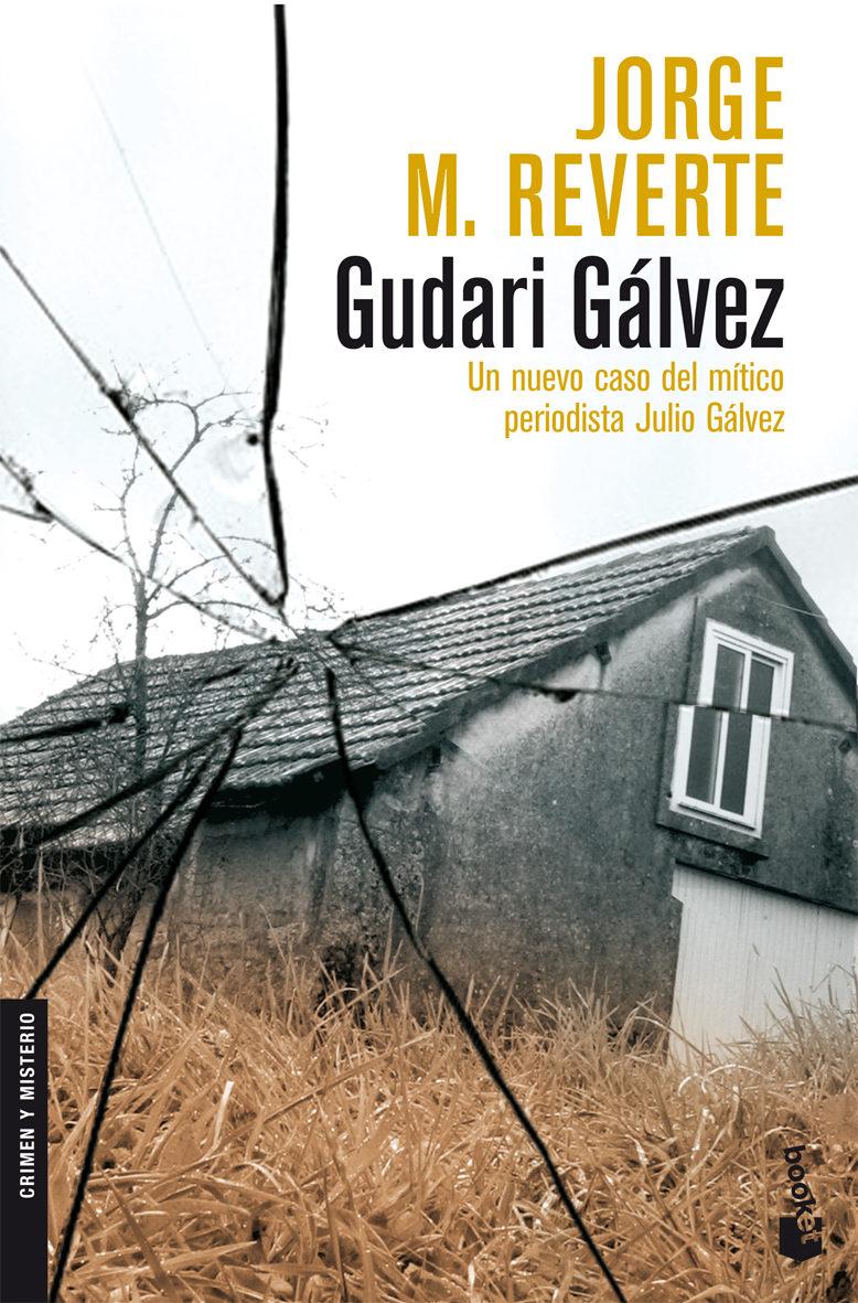 Portada de la novela Gudari Gálvez, de Jorge M. Reverte.