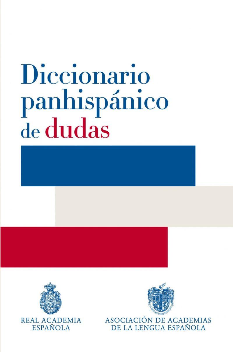 Portada del Diccionario panhispánico de dudas