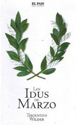 Portada de la novela Los idus de marzo, de Thornton Wilder