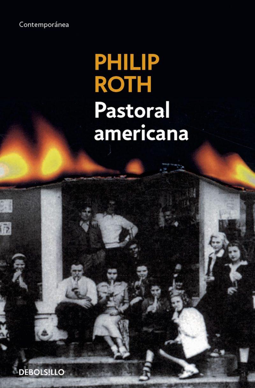 Portada de la novela Pastoral americana, de Philip Roth