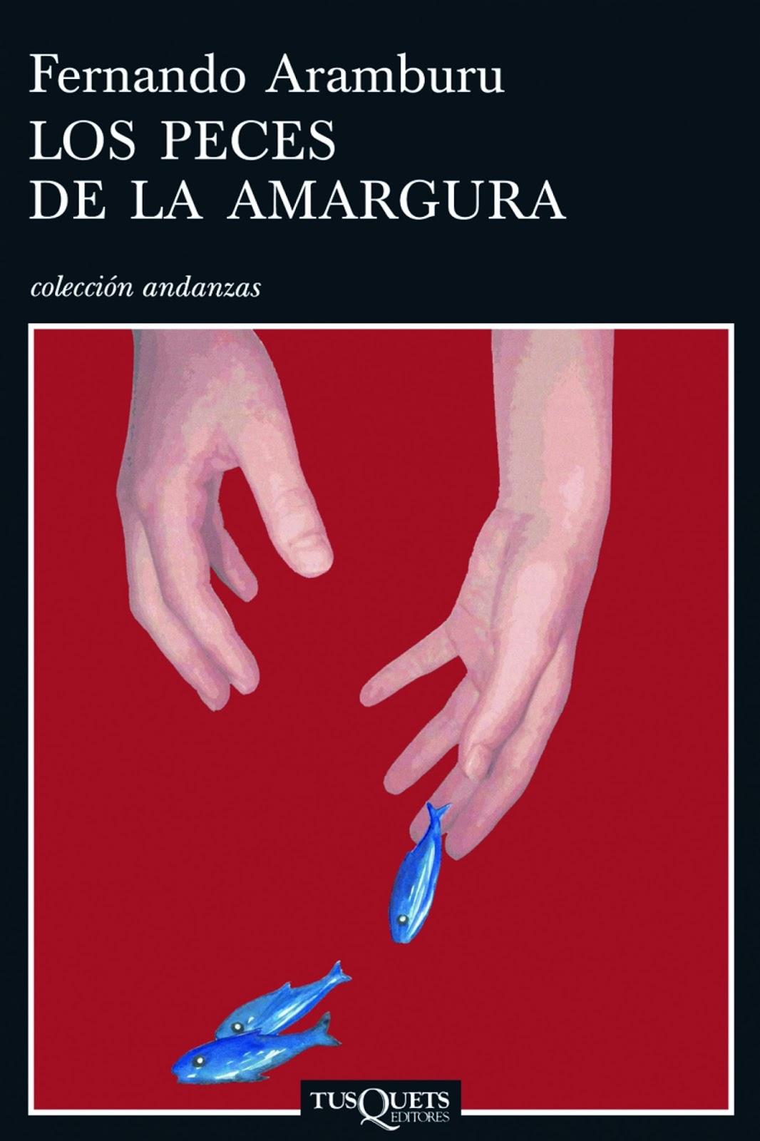 Portada del libro de cuentos Los peces de la amargura, de Fernando Aramburu