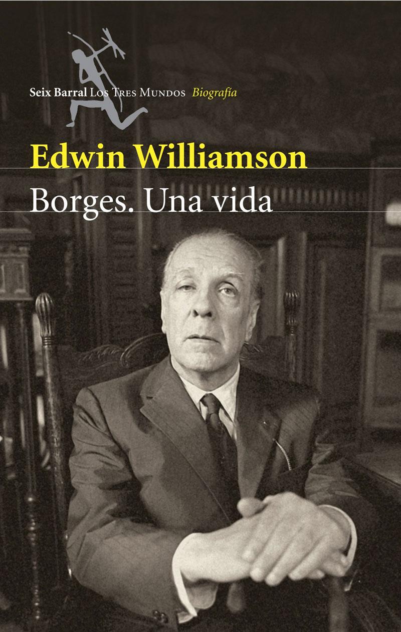 Portada de la biografía Borges. Una vida, de Edwin Williamson