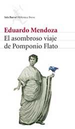 Portada de la novela El asombroso viaje de Pomponio Flato, de Eduardo Mendoza