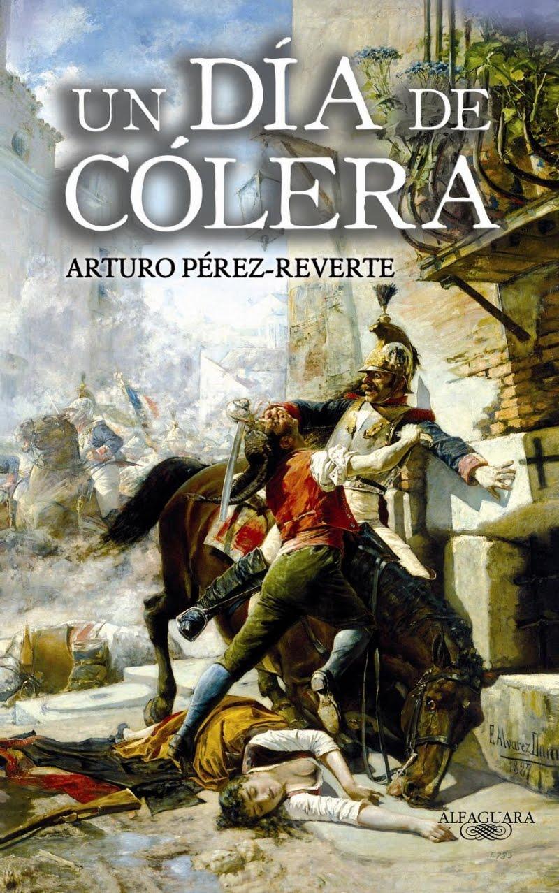 Portada de la novela Un día de cólera, de Arturo Pérez-Reverte
