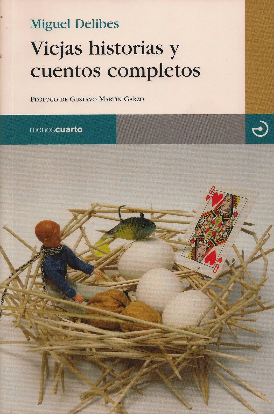 Portada del libro Viejas historias y cuentos completos, de Miguel Delibes
