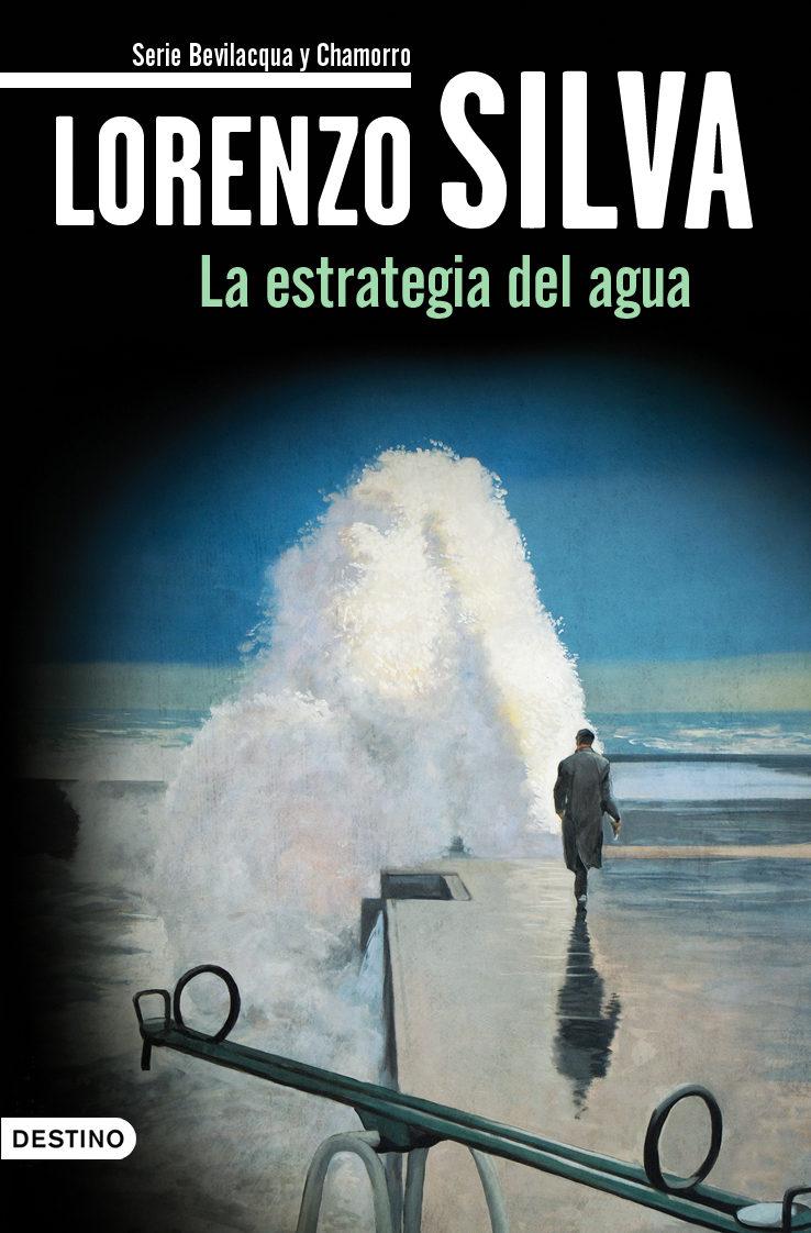 Portada de la novela La estrategia del agua, de Lorenzo Silva