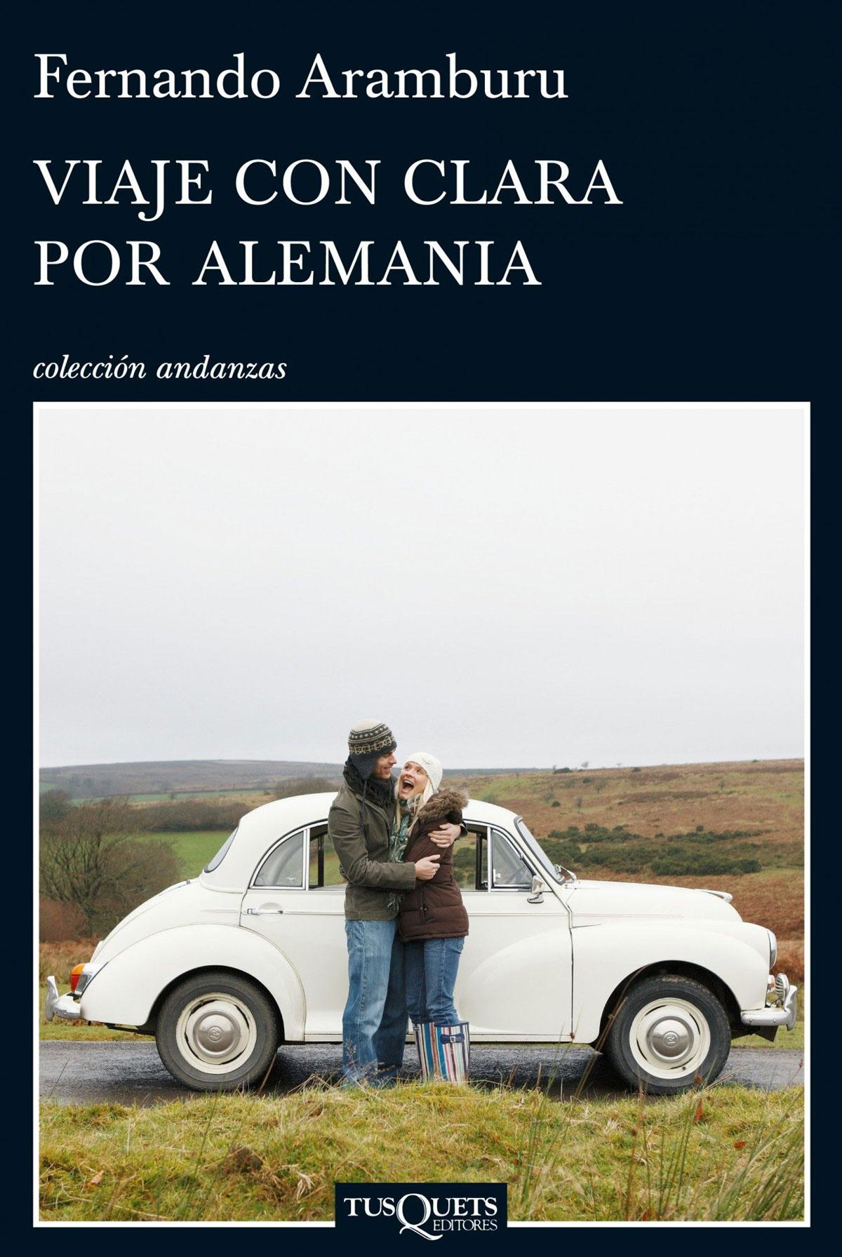 Portada de la novela Viaje con Clara por Alemania, de Fernando Aramburu