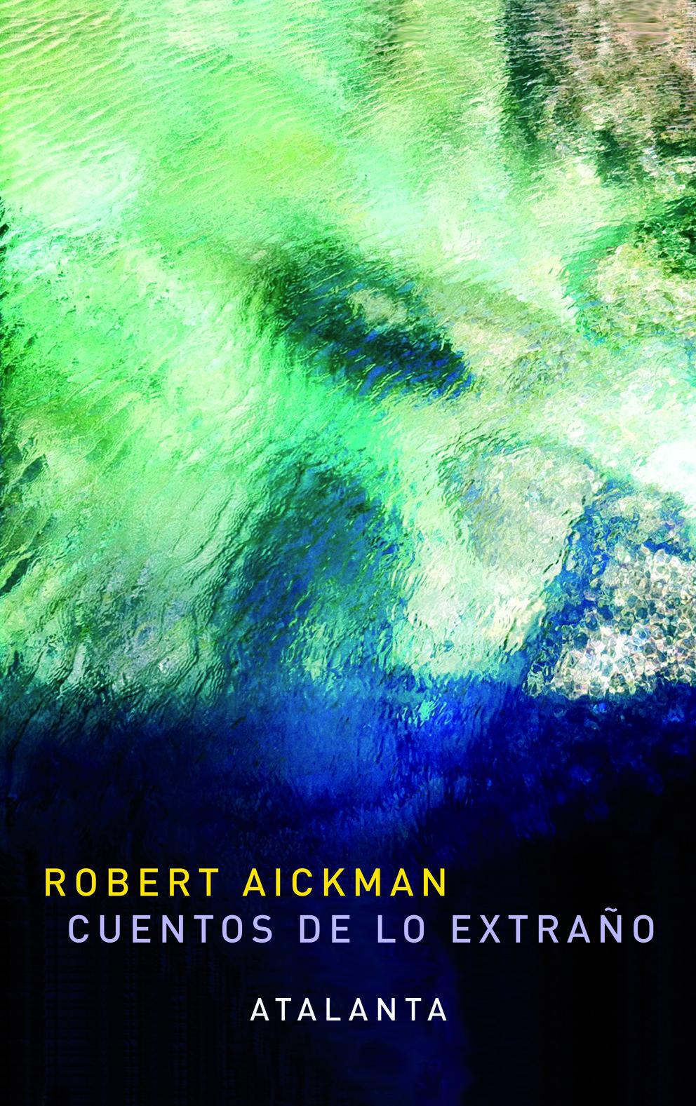 Portada de Cuentos de lo extraño, de Robert Aickman