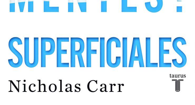 Portada del libro Superficiales, de Nicholas Carr