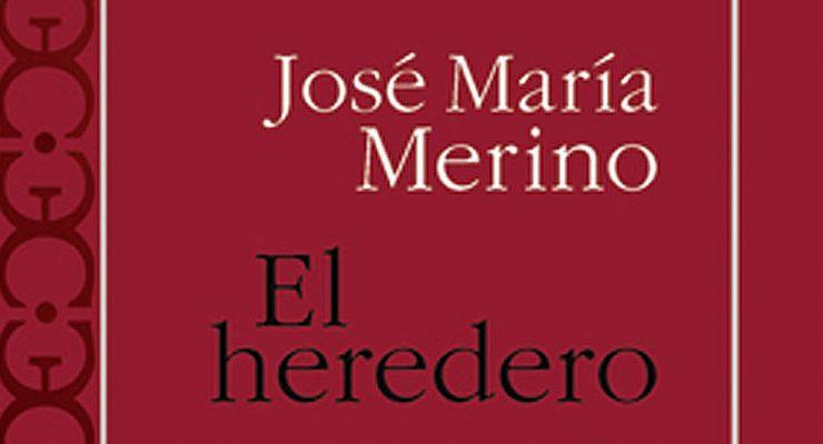 Nueva edición de El heredero, de José María Merino