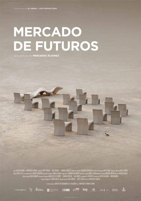 Cartel de la película Mercado de futuros, de Mercedes Álvarez